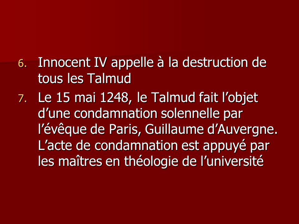 Innocent IV appelle à la destruction de tous les Talmud