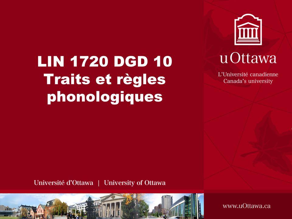 LIN 1720 DGD 10 Traits et règles phonologiques