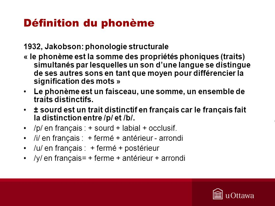 Définition du phonème 1932, Jakobson: phonologie structurale