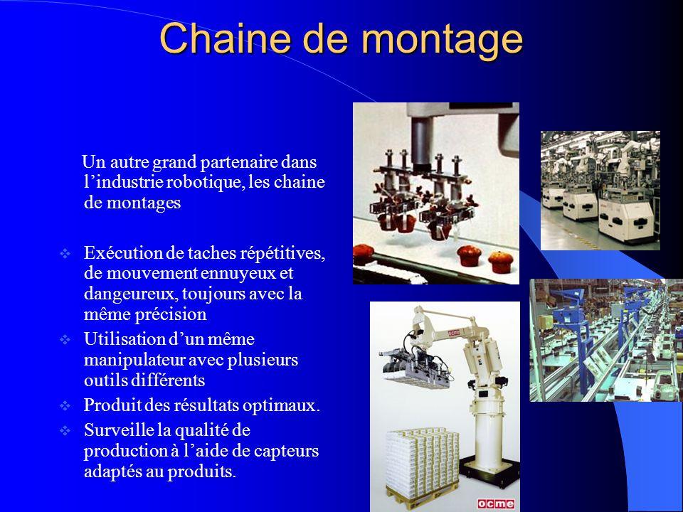 Chaine de montage Un autre grand partenaire dans l'industrie robotique, les chaine de montages.