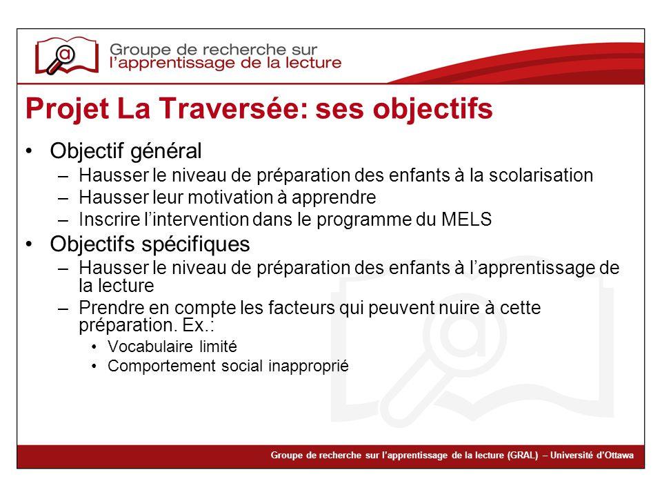 Projet La Traversée: ses objectifs