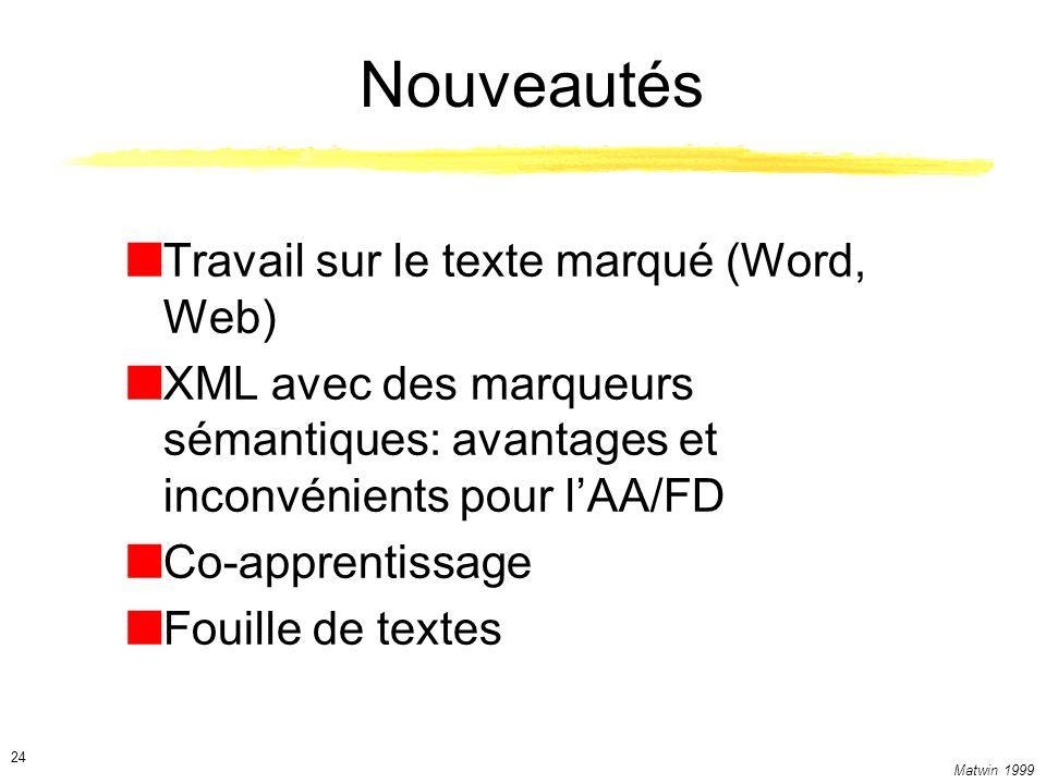 Nouveautés Travail sur le texte marqué (Word, Web)