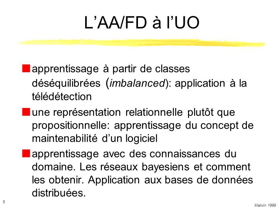 L'AA/FD à l'UO apprentissage à partir de classes déséquilibrées (imbalanced): application à la télédétection.