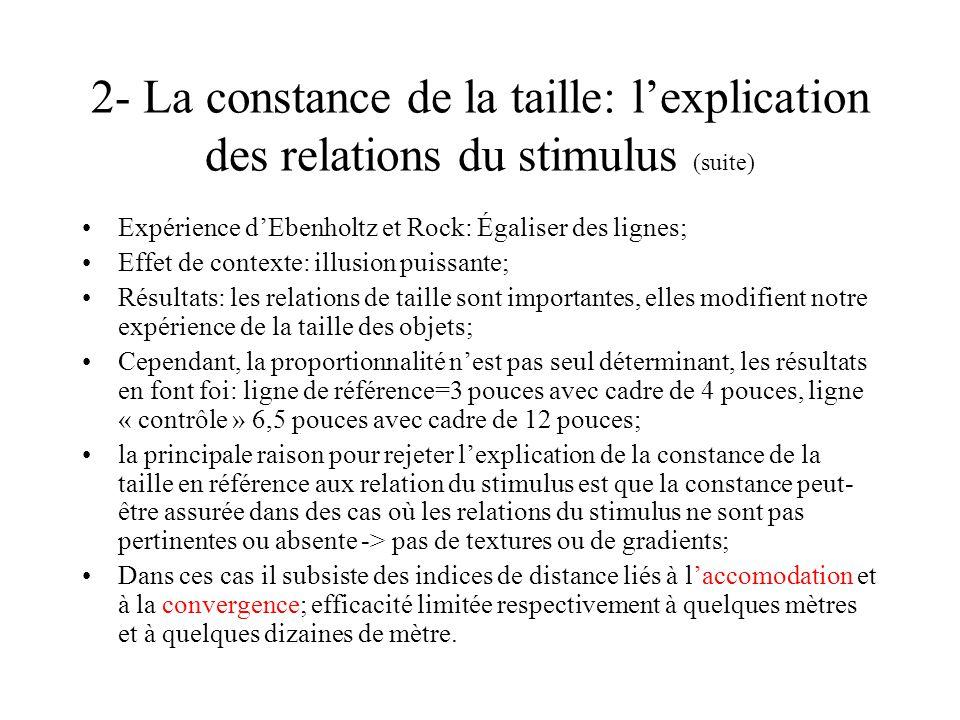 2- La constance de la taille: l'explication des relations du stimulus (suite)