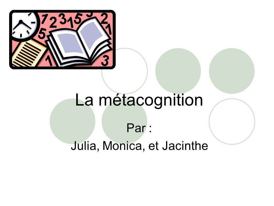 Par : Julia, Monica, et Jacinthe