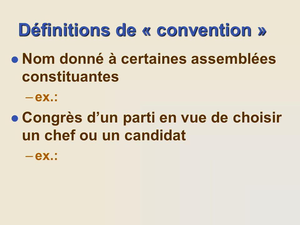 Définitions de « convention »