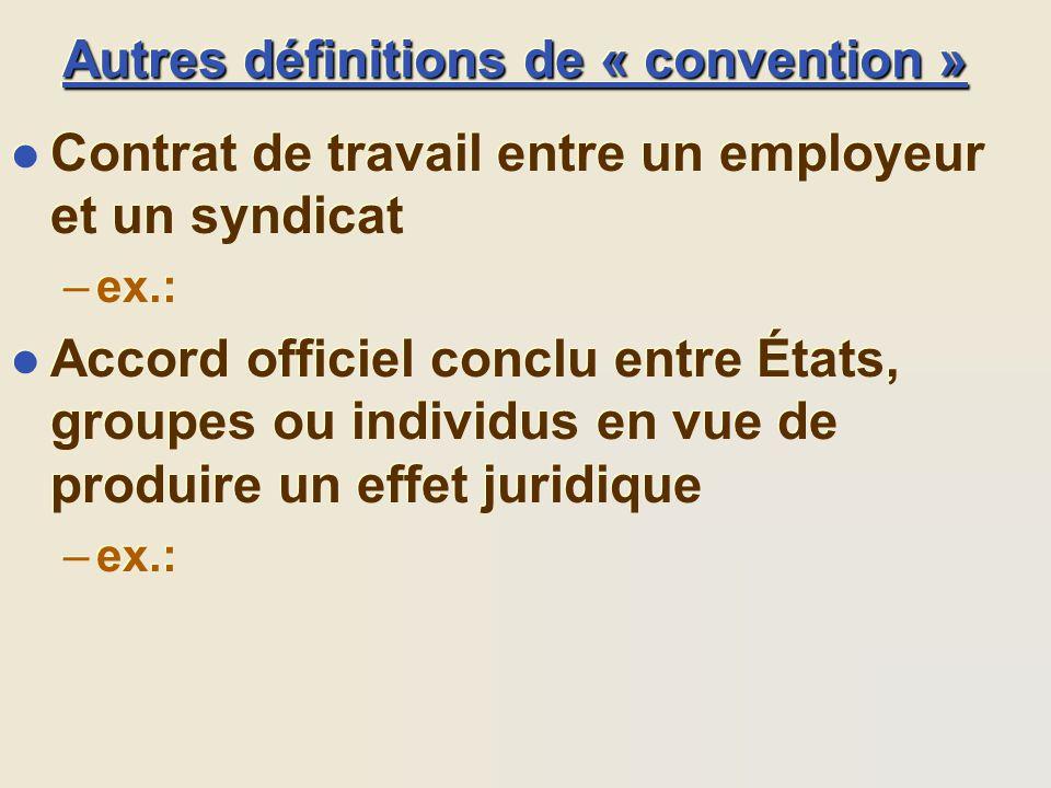 Autres définitions de « convention »