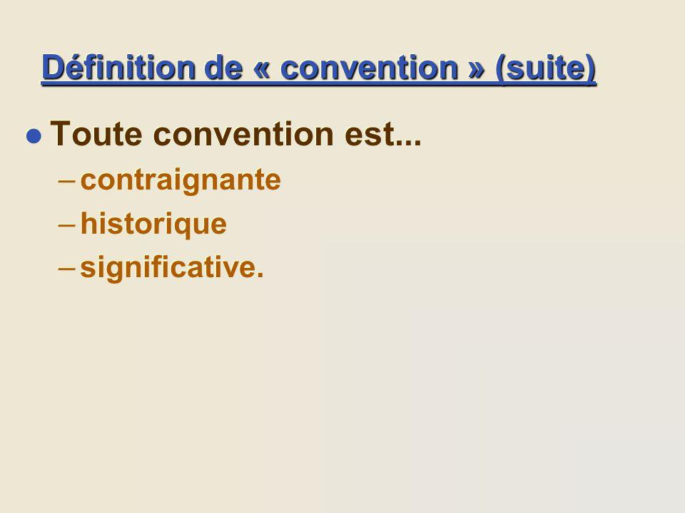 Définition de « convention » (suite)