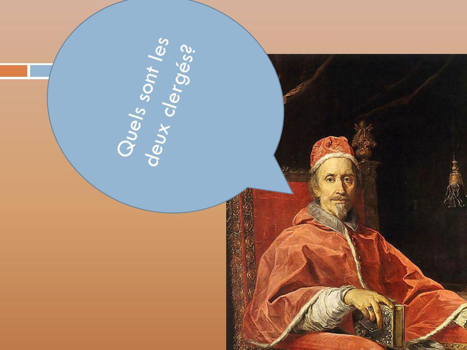 Quels sont les deux clergés