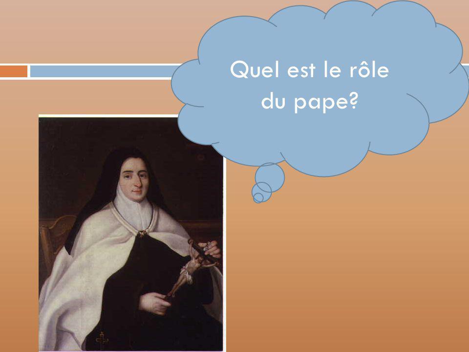 Quel est le rôle du pape Le chef d'église