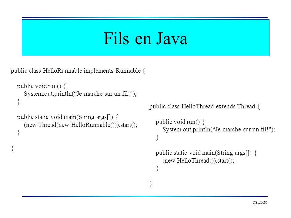 Fils en Java public class HelloRunnable implements Runnable {
