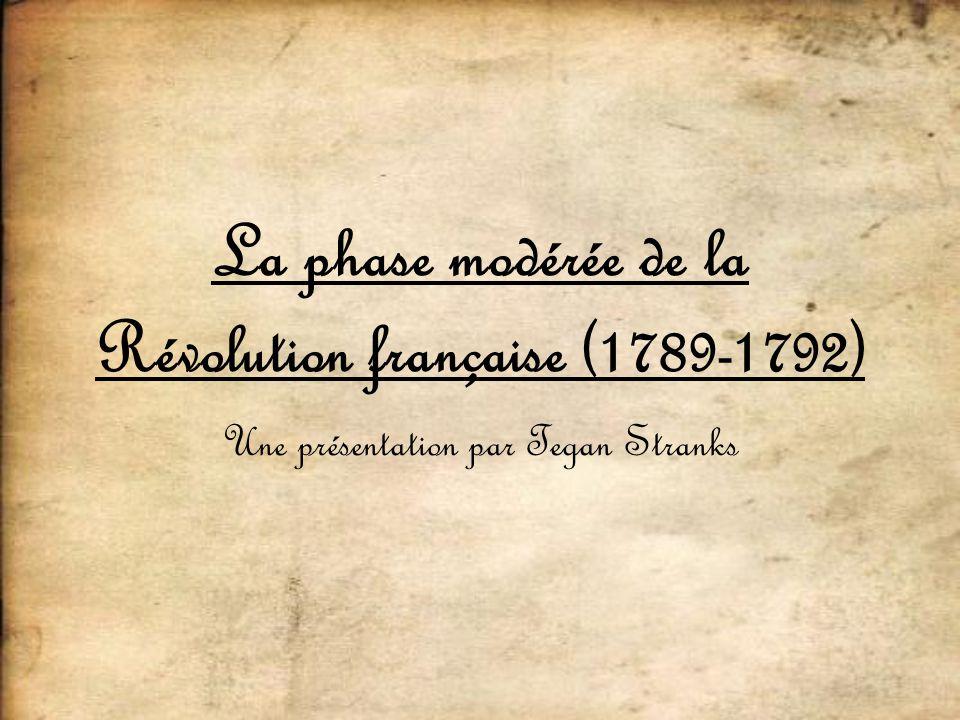 La phase modérée de la Révolution française (1789-1792)