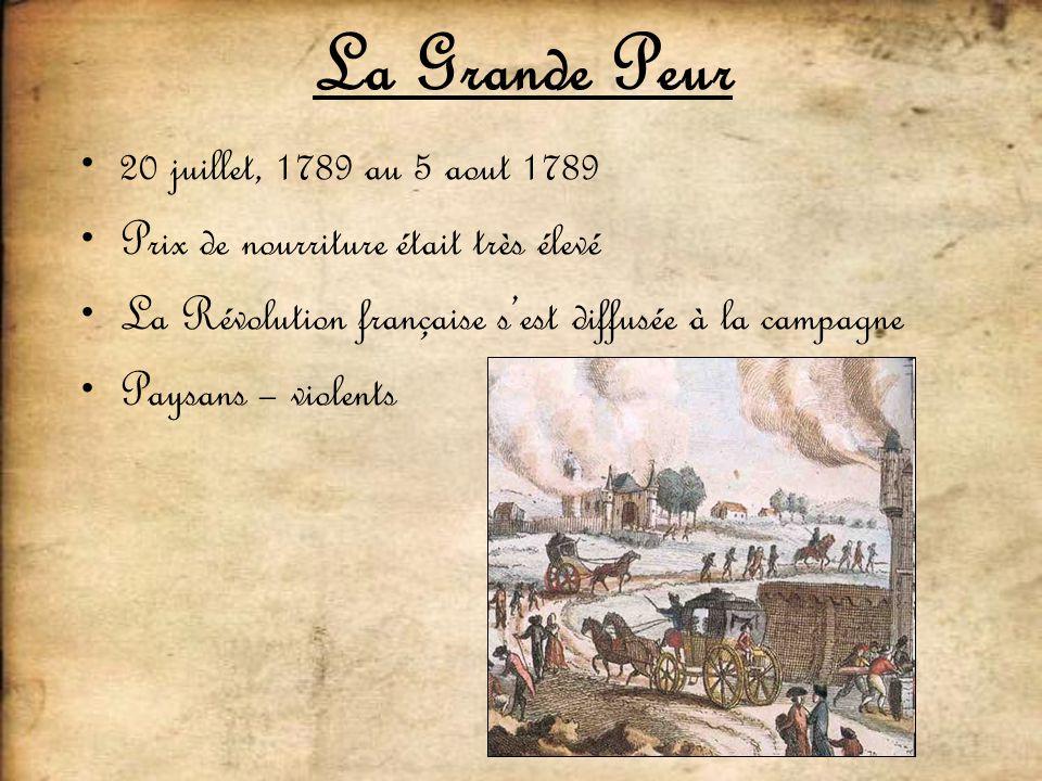 La Grande Peur 20 juillet, 1789 au 5 aout 1789