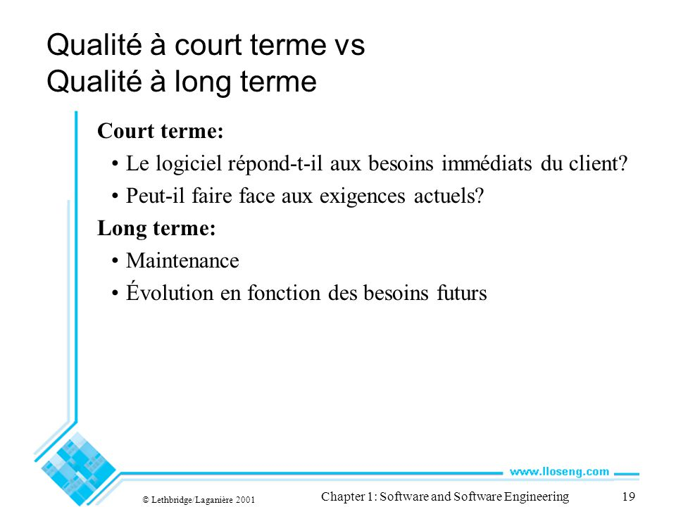 Qualité à court terme vs Qualité à long terme