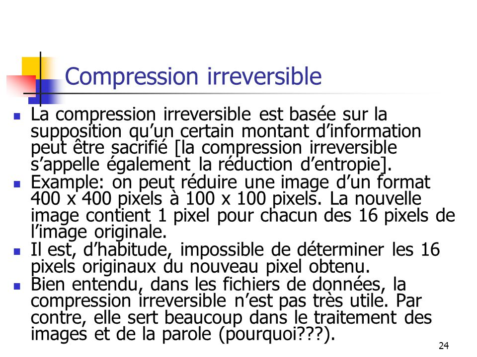 Compression irreversible