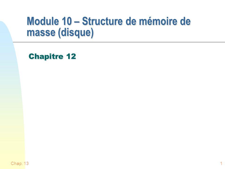 Module 10 – Structure de mémoire de masse (disque)