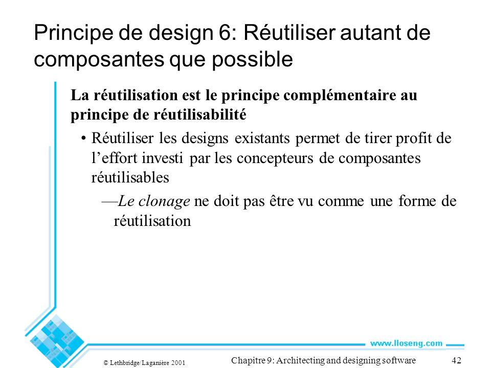 Principe de design 6: Réutiliser autant de composantes que possible
