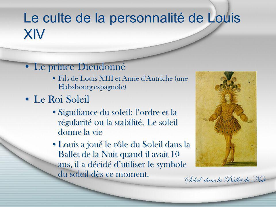 Le culte de la personnalité de Louis XIV