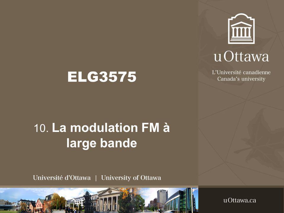 10. La modulation FM à large bande