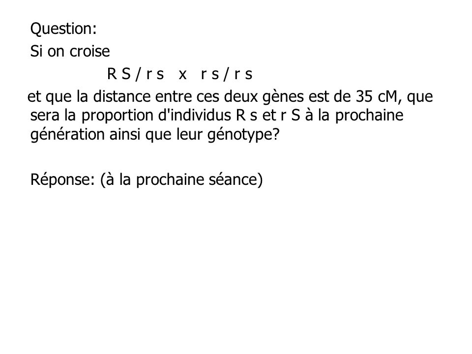 Question: Si on croise. R S / r s x r s / r s.