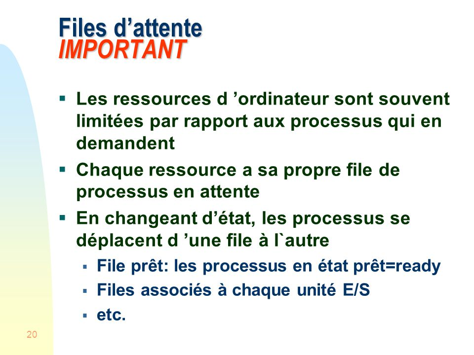 Files d'attente IMPORTANT