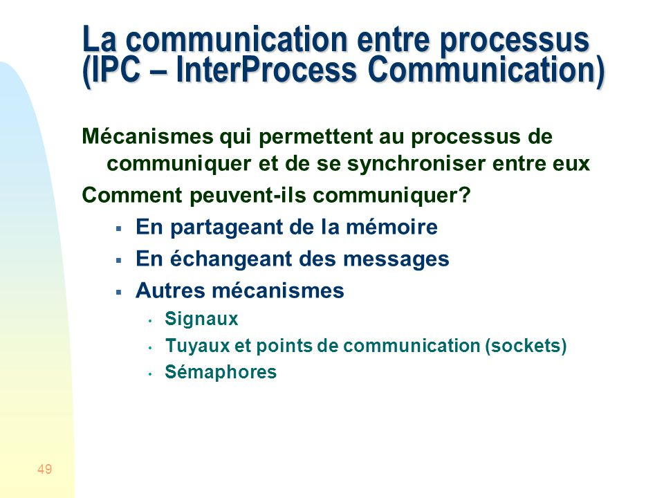 La communication entre processus (IPC – InterProcess Communication)