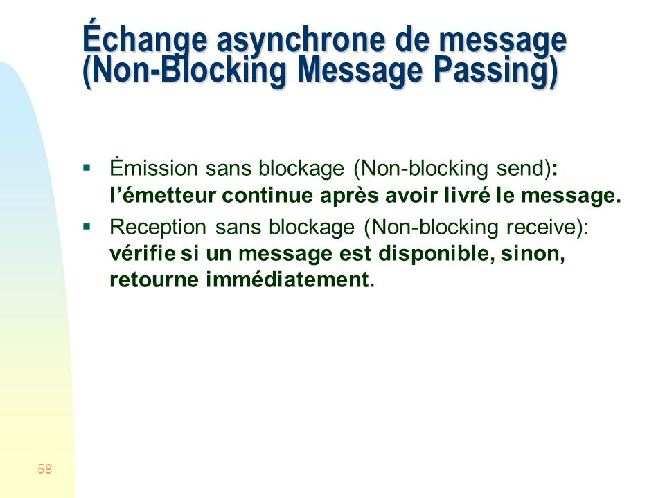 Échange asynchrone de message (Non-Blocking Message Passing)