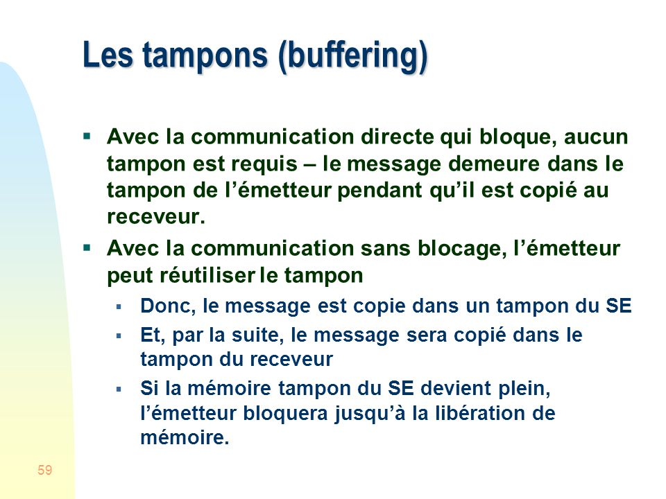 Les tampons (buffering)
