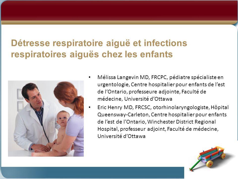 Détresse respiratoire aiguë et infections respiratoires aiguës chez les enfants