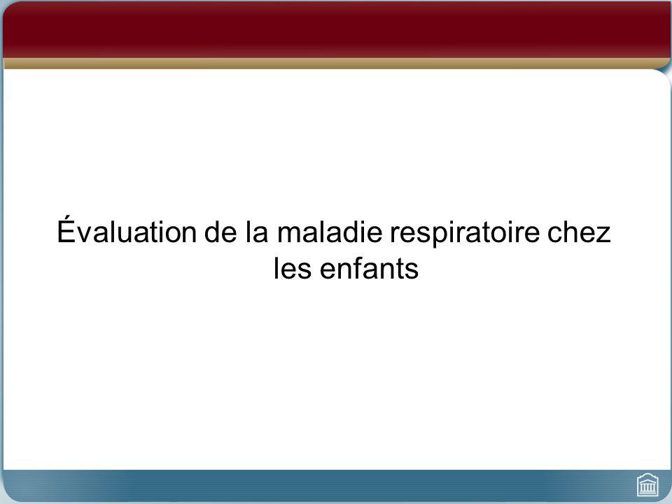 Évaluation de la maladie respiratoire chez les enfants