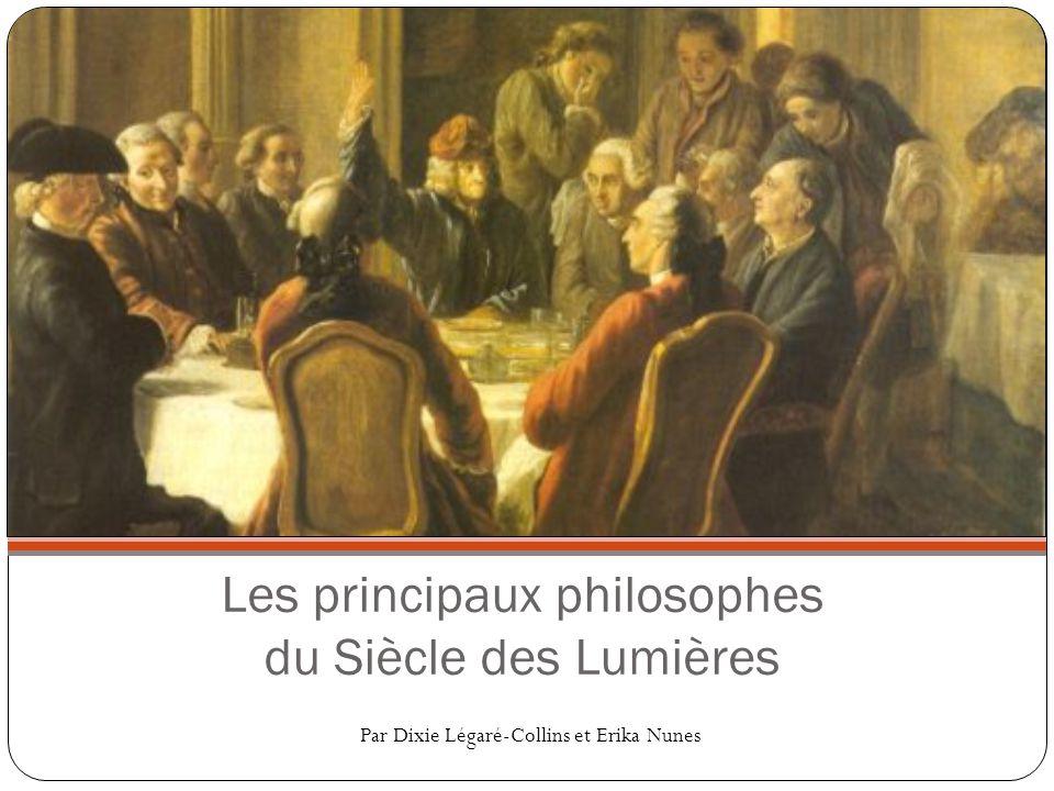 Les principaux philosophes du Siècle des Lumières
