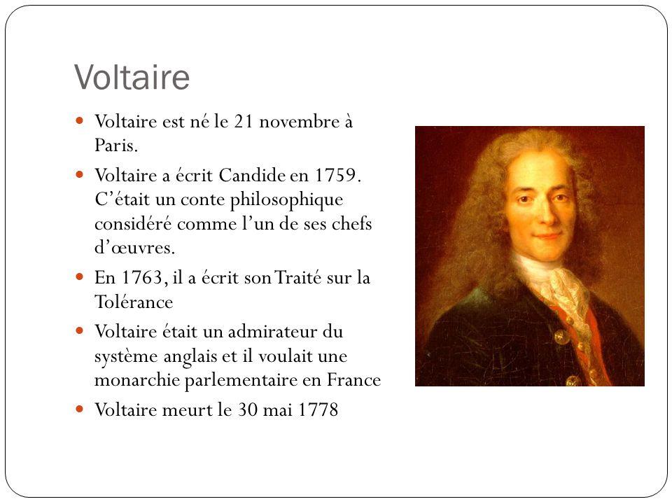 Voltaire Voltaire est né le 21 novembre à Paris.