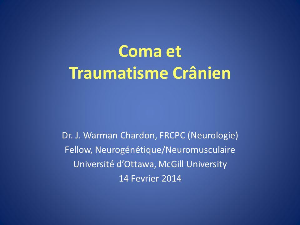 Coma et Traumatisme Crânien