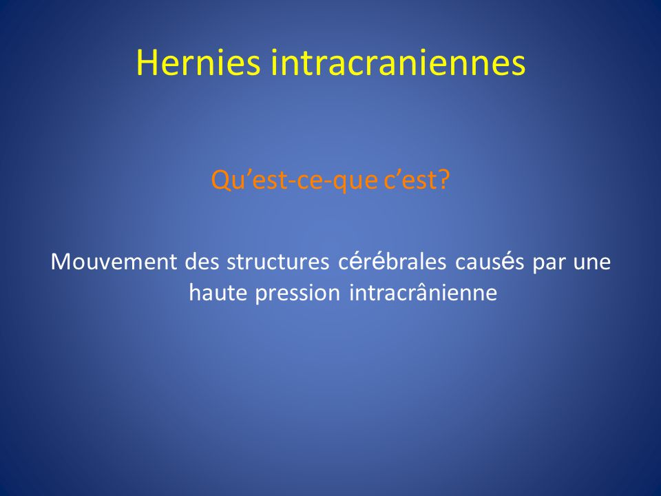 Hernies intracraniennes