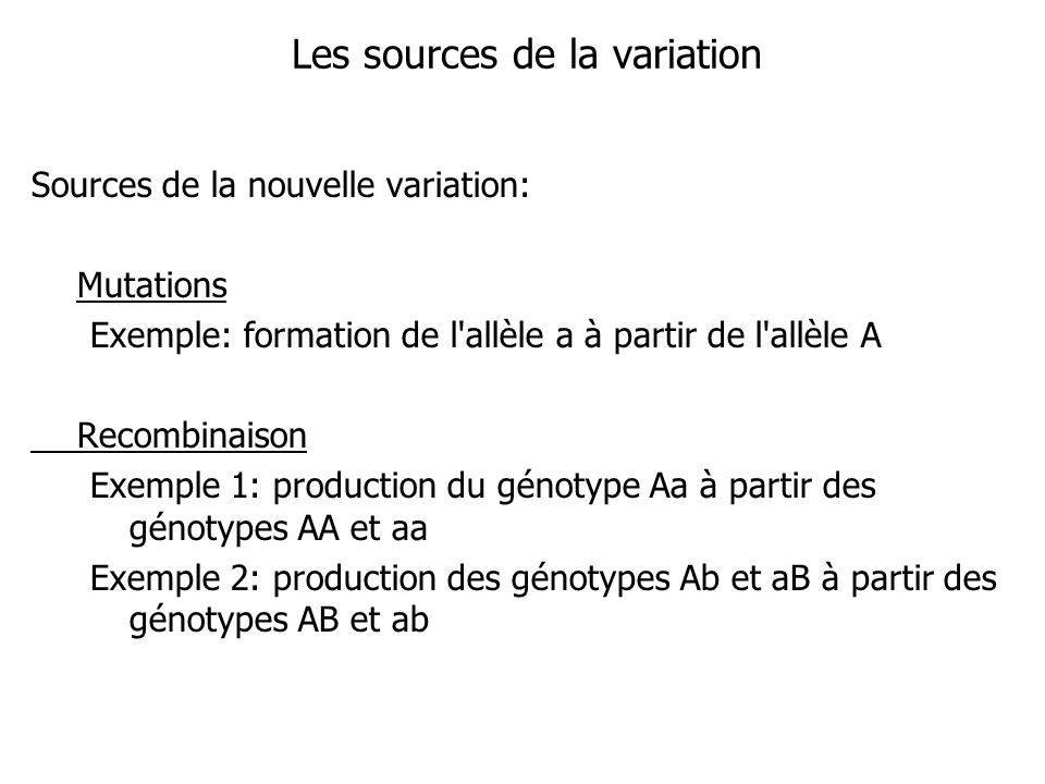 Les sources de la variation