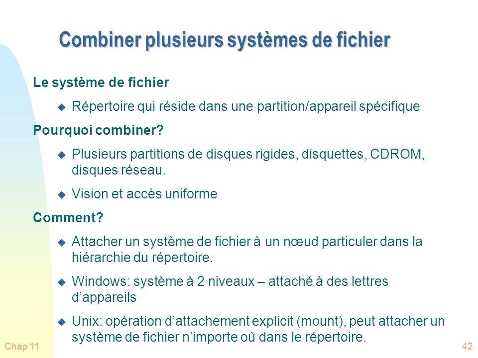 Combiner plusieurs systèmes de fichier