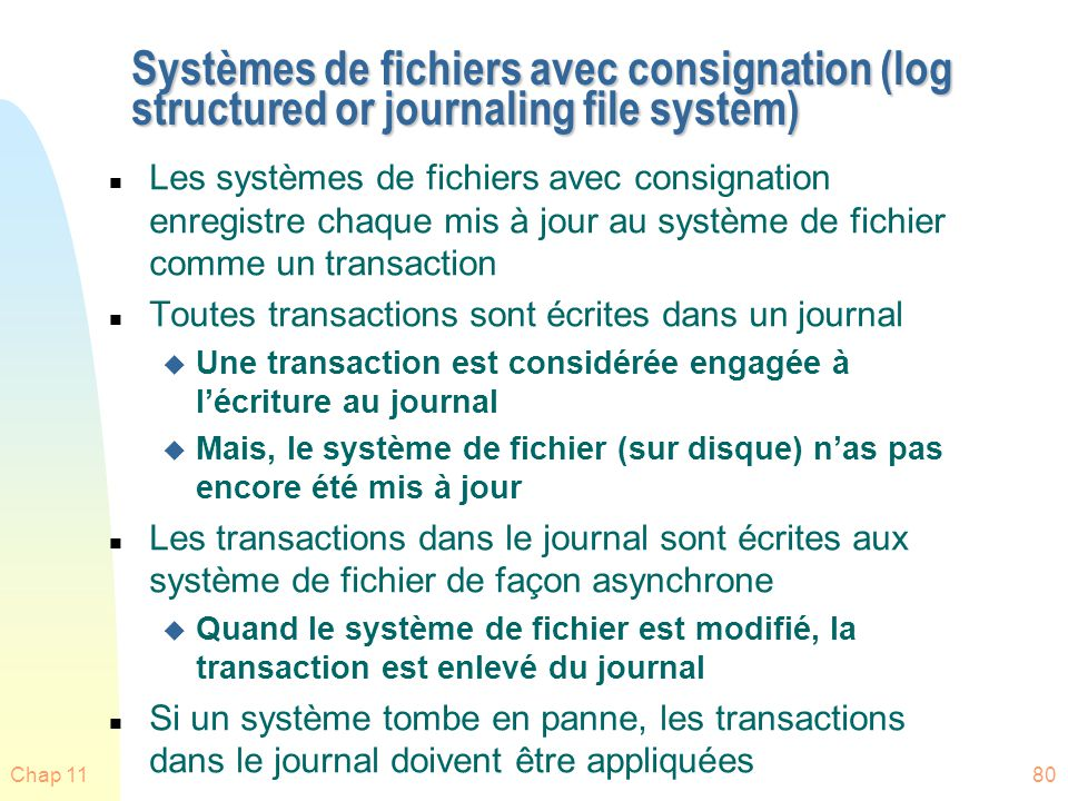 Systèmes de fichiers avec consignation (log structured or journaling file system)