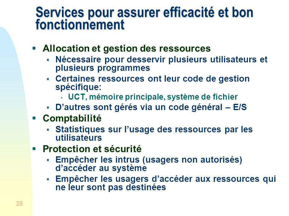 Services pour assurer efficacité et bon fonctionnement