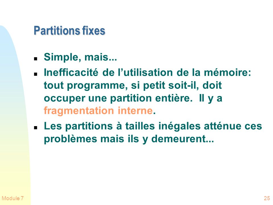 Partitions fixes Simple, mais...