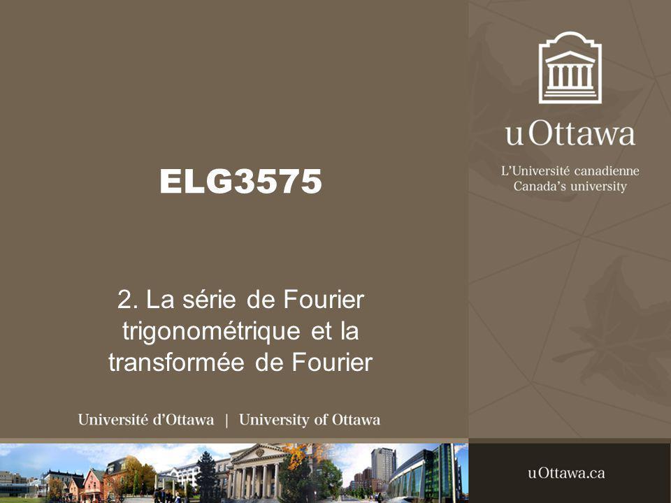 2. La série de Fourier trigonométrique et la transformée de Fourier