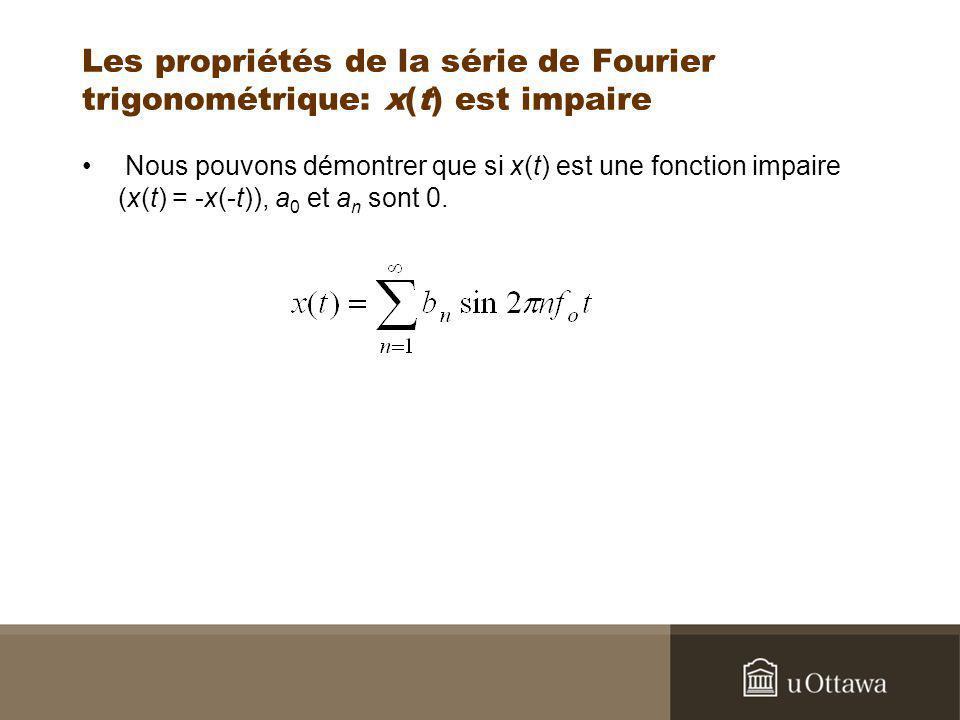 Les propriétés de la série de Fourier trigonométrique: x(t) est impaire