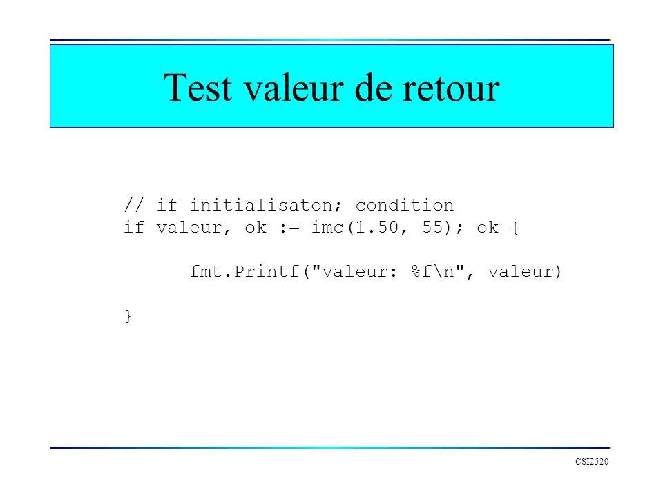 Test valeur de retour // if initialisaton; condition