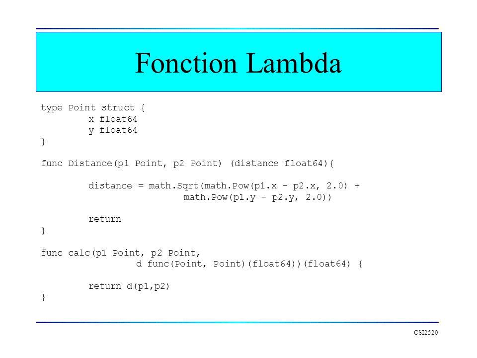Fonction Lambda type Point struct { x float64 y float64 }