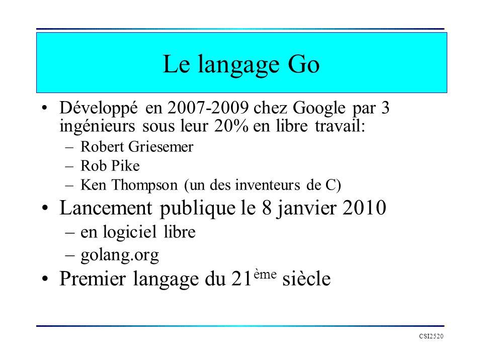 Le langage Go Lancement publique le 8 janvier 2010