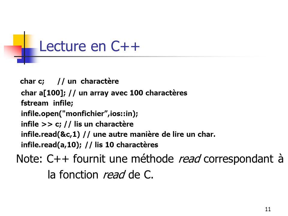 Lecture en C++ char c; // un charactère