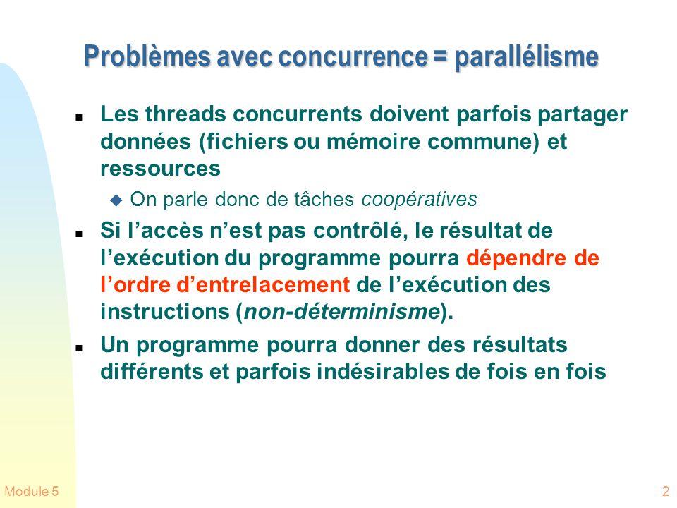 Problèmes avec concurrence = parallélisme