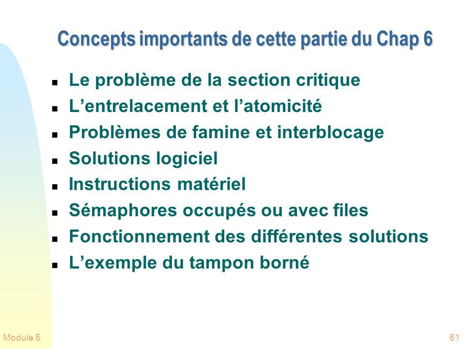 Concepts importants de cette partie du Chap 6