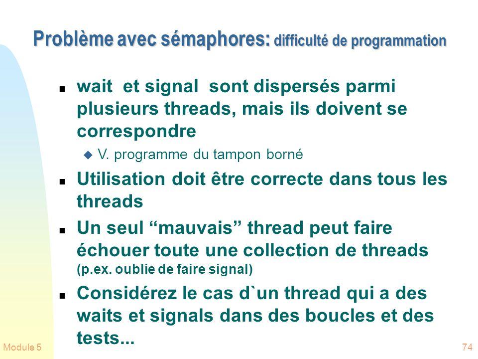 Problème avec sémaphores: difficulté de programmation