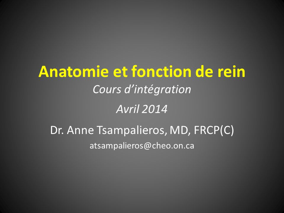 Anatomie et fonction de rein Cours d'intégration Avril 2014