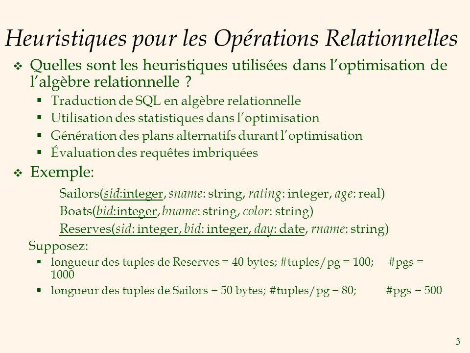 Heuristiques pour les Opérations Relationnelles